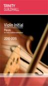 [S-TGL8138] Violin Pieces & Exercises - Initial - for Trinity College London exams 2010-2015 - Violin Trinity College London