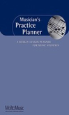 [S-311358] Musician's Practice Planner - A Weekly Lesson Planner for Music Students - Various Authors Molto Music