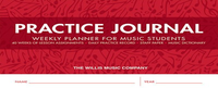 [S-416837] Practice Journal - Weekly Planner for Music Students - Willis Music