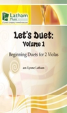 [S-721552] Let's Duet: Volume 1 - Viola Book - Beginning Duets for Strings - Viola Lynne Latham Latham Music