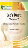 [S-721562] Let's Duet: Volume 2 - Viola Book - Beginning Duets for Strings - Viola Lynne Latham Latham Music